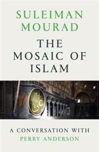The Mosaic of Islam