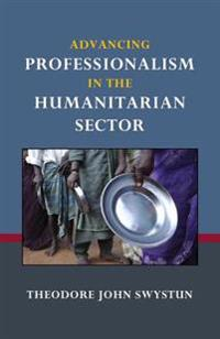 Advancing Professionalism in the Humanitarian Sector
