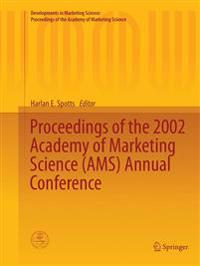 Proceedings of the 2002 Academy of Marketing Science Ams Annual Conference