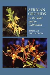 African Orchids in the Wild and in Cultivation