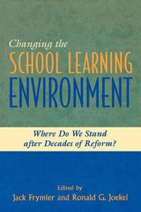 Changing the School Learning Environment