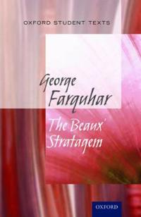Oxford student texts: the beaux stratagem