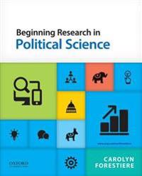 Beginning Research in Political Science