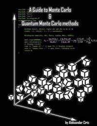 A Guide to Monte Carlo and Quantum Monte Carlo Methods: Quantum Monte Carlo: Variational and Diffusion; MC in General; Markov Chain; Statistics; Rando