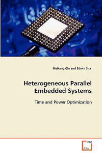 Heterogeneous Parallel Embedded Systems