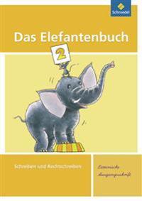 Das Elefantenbuch 2. Arbeitsheft. Lateinische Ausgangsschrift