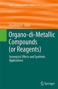 Organo-di-Metallic Compounds (or Reagents)