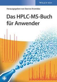 Das HPLC-MS-Buch fur Anwender