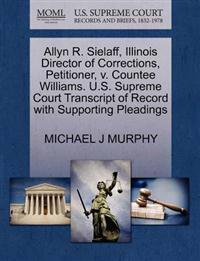 Allyn R. Sielaff, Illinois Director of Corrections, Petitioner, V. Countee Williams. U.S. Supreme Court Transcript of Record with Supporting Pleadings