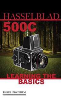 Hasselblad 500c: Learning the Basics