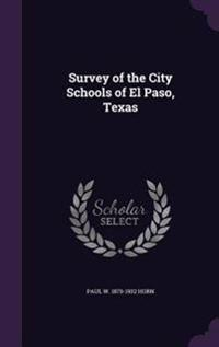 Survey of the City Schools of El Paso, Texas