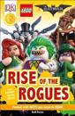 DK Readers L2: The Lego(r) Batman Movie Rise of the Rogues