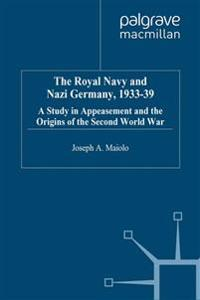 The Royal Navy and Nazi Germany 1933-39