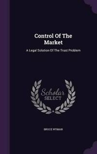 Control of the Market
