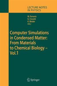 Computer Simulations in Condensed Matter