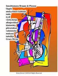 Innoittamana Braque & Picasso Oppia Analyyttinen Kubismi Taide Tyyli Varityskirja Alkuperainen Kasintehty Piirustukset Valmistettu Mukaan Taiteilija G