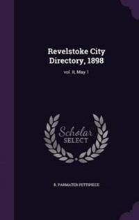Revelstoke City Directory, 1898