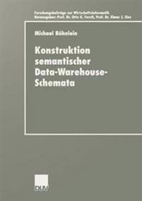 Konstruktion Semantischer Data-Warehouse-Schemata