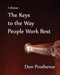 I choose The Keys to the way People Work Best