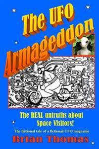 The UFO Armageddon