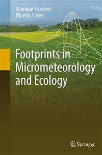 Footprints in Micrometeorology and Ecology