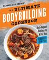 The Ultimate Bodybuilding Cookbook