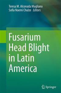 Fusarium Head Blight in Latin America