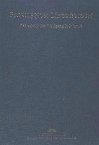 Florilegium Linguisticum: Festschrift Fuer Wolfgang P. Schmid Zum 70. Geburtstag