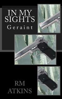 In My Sights: Geraint