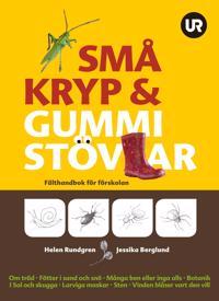 Små kryp & gummistövlar : fälthandbok för förskolan