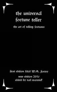 The Universal Fortune Teller: The Art of Telling Fortunes