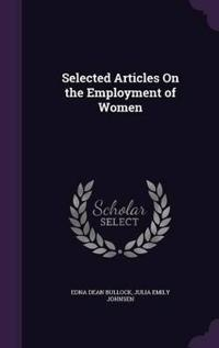 Selected Articles on the Employment of Women