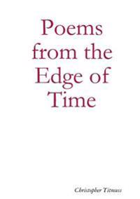 Poems from the Edge of Time