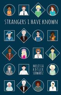 Strangers I Have Known