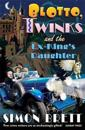 Blotto Twinks Ex-king's Daughter