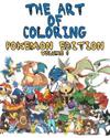 The Art of Coloring - Pokemon Edition: An Inky Adventure - Coloring Book for Kids and Adults