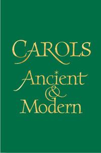 Carols Ancient and Modern