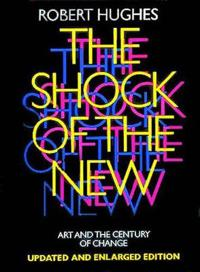 Shock of the new: art and the century of change