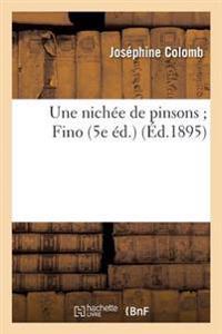 Une Nichee de Pinsons; Fino 5e Ed.