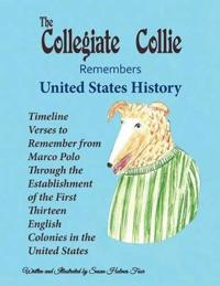 The Collegiate Collie Remembers United States History