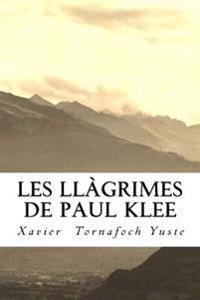 Les Llàgrimes de Paul Klee
