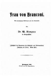 Frau Von Branconi, Mit Vierundzwansig Abbildungen Und Einer Stammtafel