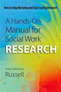 A Hands-on Manual for Social Work Research