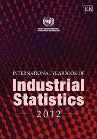 International Yearbook of Industrial Statistics 2012