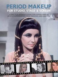 Period make-up for studio, stage and screen - a practical reference for act