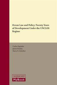 Ocean Law and Policy: Twenty Years of Development Under the Unclos Regime