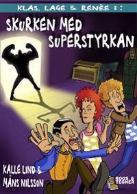 Skurken med superstyrkan