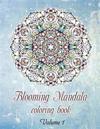 Blooming Mandala Coloring Book(volume1) -50 Outstanding Stress-Relieving Designs: Blooming Mandala Coloring Book(volume1) -50 Outstanding Stress-Relie
