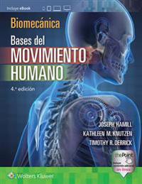 Biomecanica. Bases del movimiento humano