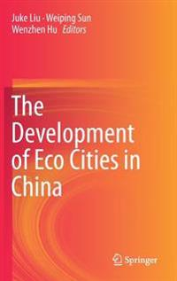 The Development of Eco Cities in China